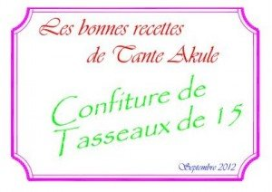 etiquette-confiture-de-tasseaux-de-15-300x212 dans les recettes cul lit nerfs de tante Akule